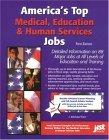 America's Top Medical Education and Human Services Jobs