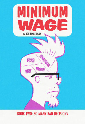 Minimum Wage, Book Two