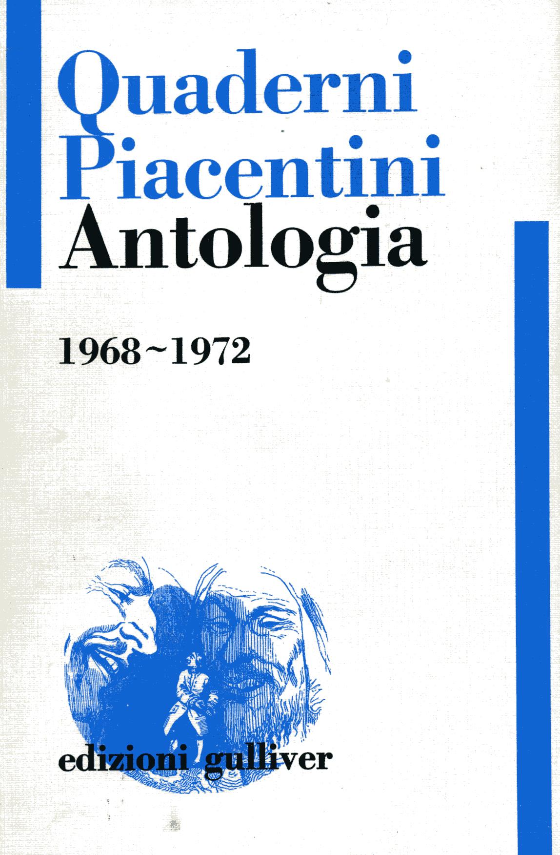 Quaderni Piacentini Antologia 1968-1972