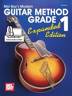 Mel Bay's Modern Guitar Method, Grade 1