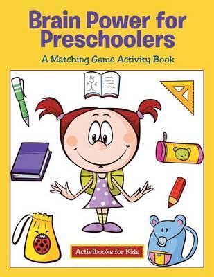 Brain Power for Preschoolers