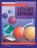Non-euclidean Adventures on the Lénárt Sphere
