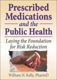 Prescribed Medications And the Public Health