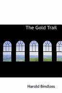 The Gold Trail