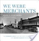 We Were Merchants