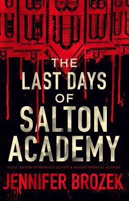 The Last Days of Salton Academy