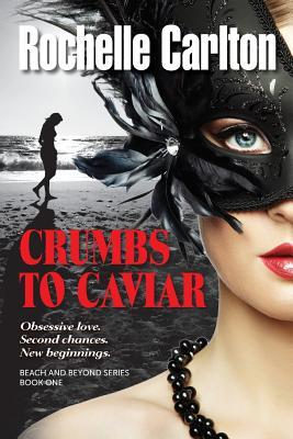 Crumbs to Caviar