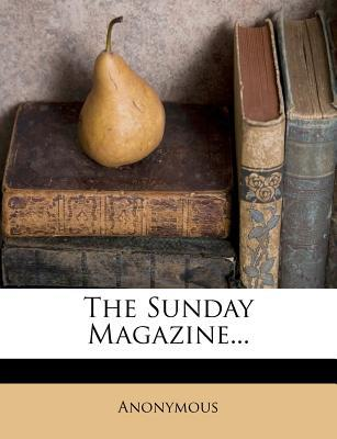 The Sunday Magazine.