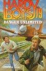 Danger Unlimited (Hardy Boys Case File 79)