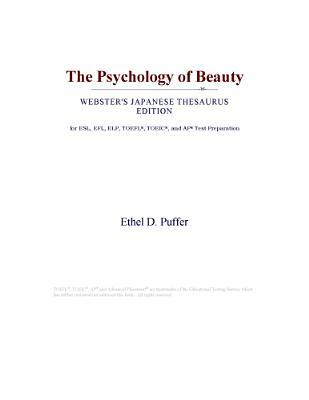 The Psychology of Beauty (Webster's Japanese Thesaurus Edition)