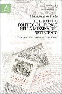 Il dibattito politico-culturale nella Messina del Settecento