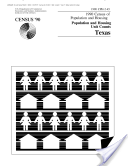 Census of Population and Housing (1990):Texas Population and Housing Counts