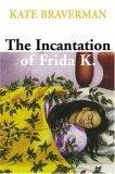 The Incantation of Frida K.
