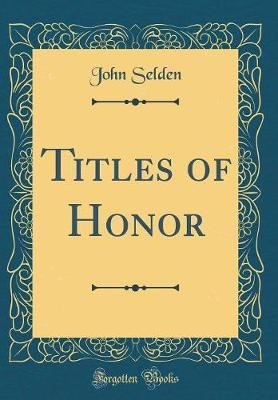 Titles of Honor (Cla...