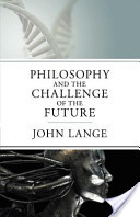 Philosophy and the Challenge of the Future