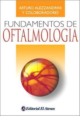 Fundamentos de oftalmogia / Ophthalmology Fundamentals