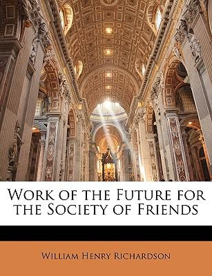 Work of the Future for the Society of Friends