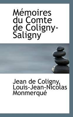 M Moires Du Comte de Coligny-Saligny