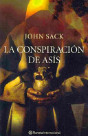 La conspiracion de Asis/ The Conspiracy of Asis