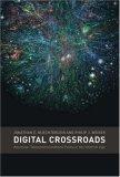 Digital Crossroads