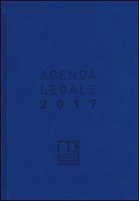 Agenda legale 2017. Ediz. maior