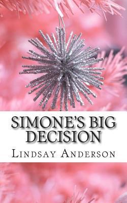 Simone's Big Decision