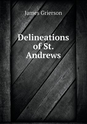 Delineations of St. Andrews