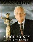 Kavanagh Qc-Blood Money
