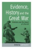 Evidence, History and the Great War