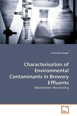 Characterisation of Environmental Contaminants in Brewery Effluents