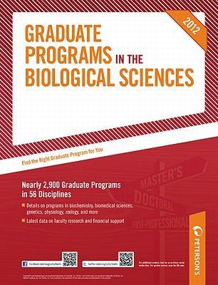 Graduate Programs in the Biological Sciences 2012
