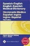 Spanish-English English-Spanish Medical Dictionary/ Diccionario Medico Espanol-Ingles Ingles-Espanol