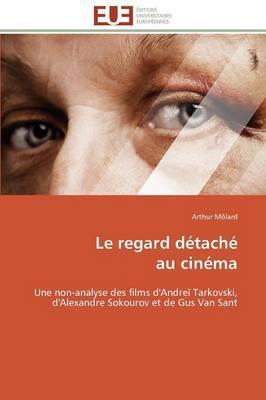Le Regard Detache  au Cinema