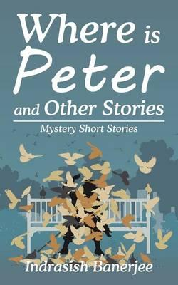 Where Is Peter and Other Stories