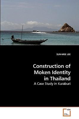 Construction of Moken Identity in Thailand
