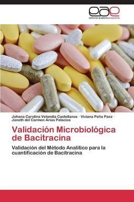 Validación Microbiológica de Bacitracina