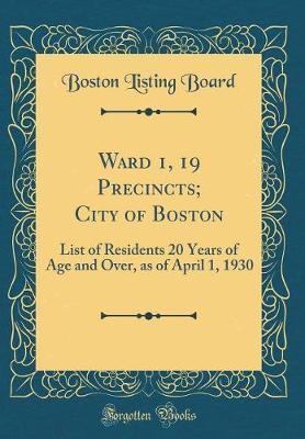 Ward 1, 19 Precincts...