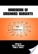 Handbook of Grignard Reagents