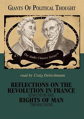 Reflections on the Revolution in France / the Rights of Man