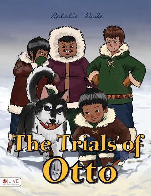 The Trials of Otto