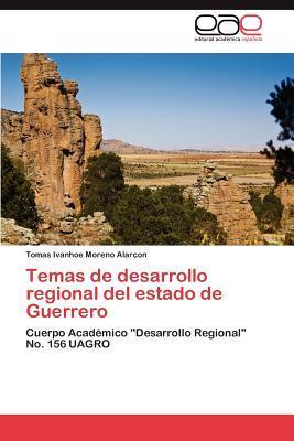 Temas de desarrollo regional del estado de Guerrero