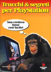 Trucchi e segreti per Playstation