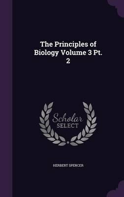 The Principles of Biology Volume 3 PT. 2