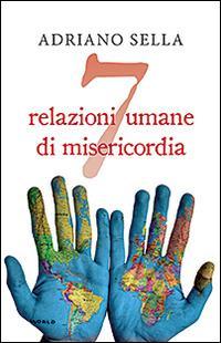 7 relazioni umane di misericordia