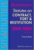 Statutes on Contract, Tort and Restitution 2005-2006