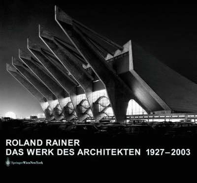 Das Werk Des Architekten 1927-2003