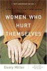 Women Who Hurt Thems...