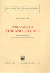 Introduzione a Adriano Tilgher