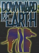Downward to the Earth