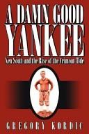 A Damn Good Yankee